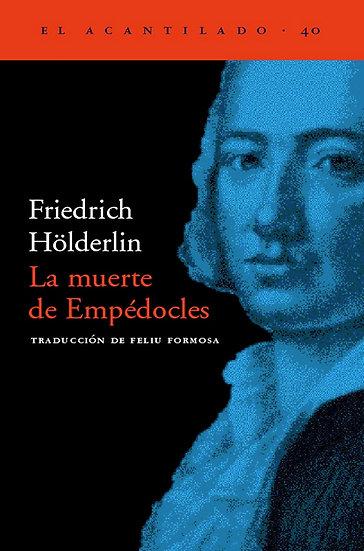LA MUERTE DE EMPÉDOCLES. HOLDERLIN, FRIEDRICH