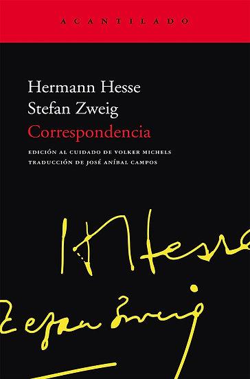 CORRESPONDENCIA. ZWEIG, STEFAN - HESSE, HERMAN