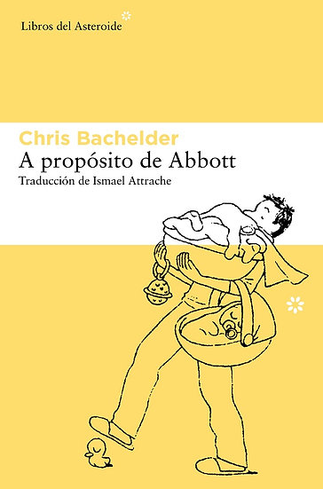 A PROPÓSITO DE ABBOTT. BACHELDER, CHRIS