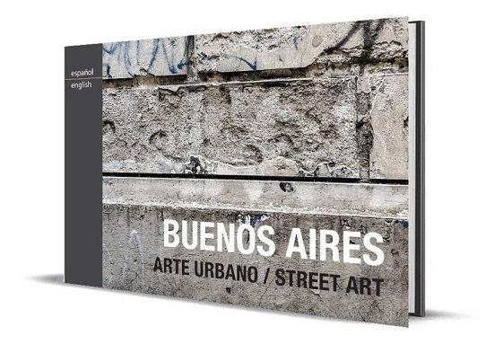 BUENOS AIRES: ARTE URBANO / STREET ART. DE DIOS, JULIÁN