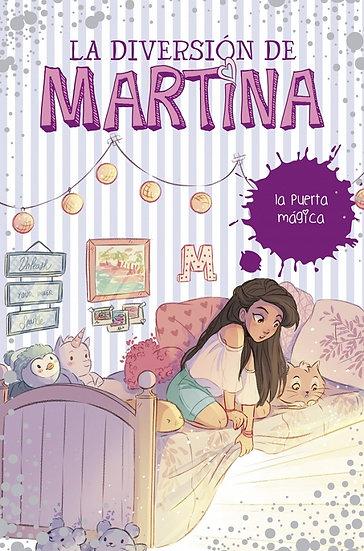 LA PUERTA MÁGICA (LA DIVERSIÓN DE MARTINA3). D'ANTIOCHIA, MARTINA