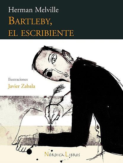 BARTLEBY, EL ESCRIBIENTE. MELVILLE, HERMAN - ZABALA HERRERO, JAVIER