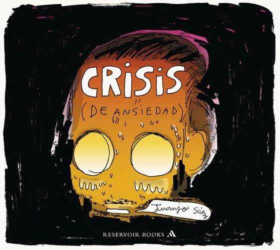 CRISIS (DE ANSIEDAD). SÁEZ, JUANJO