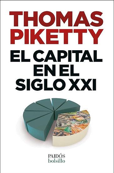 EL CAPITAL EN EL SIGLO XXI. PIKETTY, THOMAS