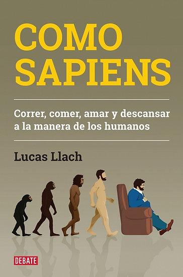 COMO SAPIENS. LLACH, LUCAS