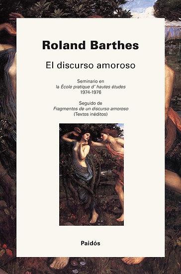 EL DISCURSO AMOROSO. BARTHES, ROLAND