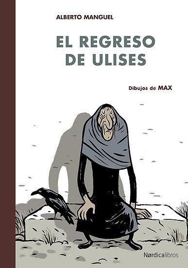 EL REGRESO DE ULISES (ILUSTRADO). MANGUEL, ALBERTO - MAX