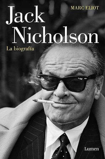 JACK NICHOLSON, LA BIOGRAFÍA. ELIOT, MARC