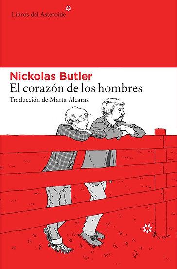 EL CORAZÓN DE LOS HOMBRES. BUTLER, NICKOLAS