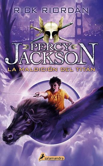 LA MALDICIÓN DEL TITÁN (PERCY JACKSON 3). RIORDAN, RICK