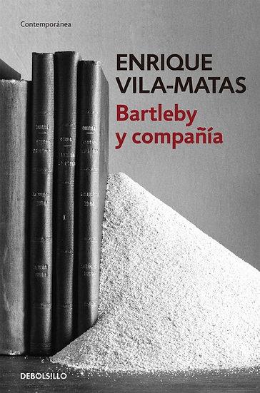 BARTLEBY Y COMPAÑÍA. VILA-MATAS, ENRIQUE