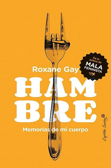 HAMBRE. GAY, ROXANE