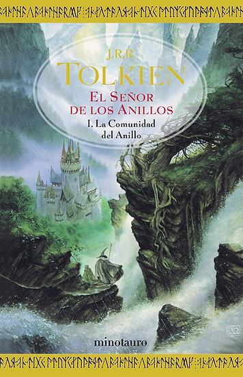 LA COMUNIDAD DEL ANILLO (EL SEÑOR DE LOS ANILLOS I). TOLKIEN, J. R. R.