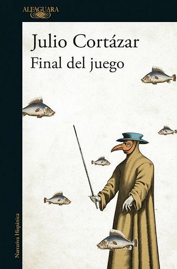 FINAL DEL JUEGO. CORTÁZAR, JULIO