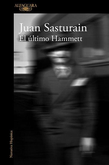 EL ÚLTIMO HAMMETT. SASTURAIN, JUAN