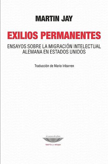EXILIOS PERMANENTES. JAY, MARTIN