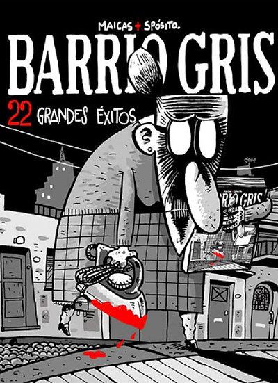 BARRIO GRIS: 22 GRANDES ÉXITOS. MAICAS, EDUARDO - SPÓSITO, PIPI