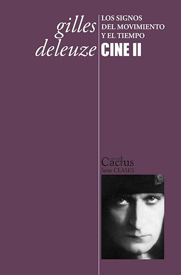 CINE 2 (LOS SIGNOS DEL MOVIMIENTO Y EL TIEMPO). DELEUZE, GILLES