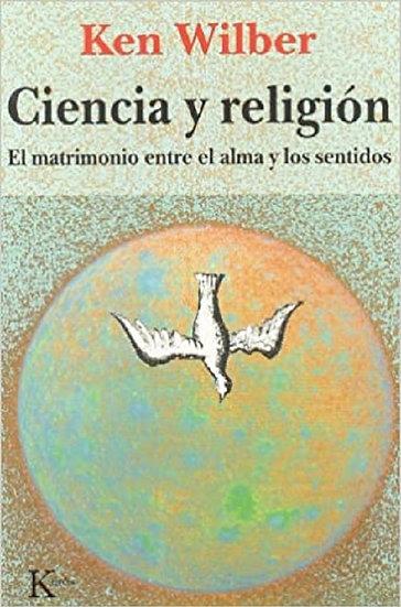 CIENCIA Y RELIGIÓN. WILBER, KEN