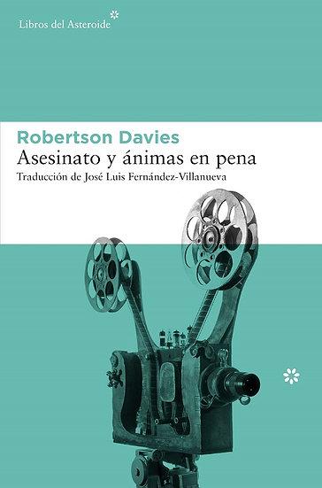 ASESINATO Y ÁNIMAS EN PENA. DAVIES, ROBERTSON