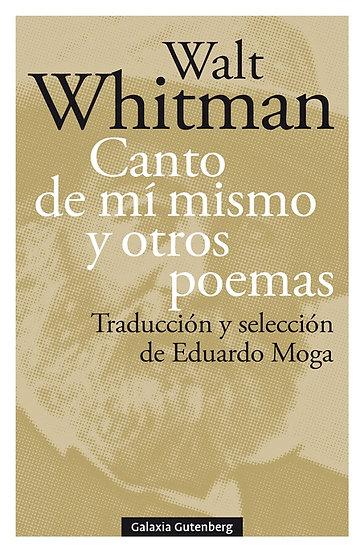 CANTO DE MÍ MISMO Y OTROS POEMAS. WHITMAN, WALT
