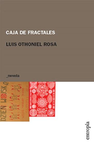 CAJA DE FRACTALES. OTHONIEL ROSA, LUIS