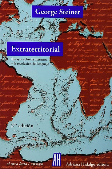 EXTRATERRITORIAL. STEINER, GEORGE