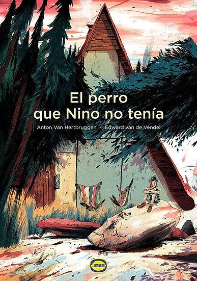 EL PERRO QUE NINO NO TENÍA. VAN DE VENDEL, EDWARD