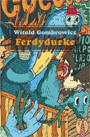 FERDYDURKE. GOMBROWICZ, WITOLD