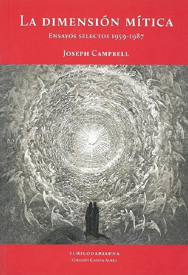 LA DIMENSIÓN MÍTICA. CAMPBELL, JOSEPH