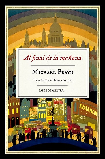 AL FINAL DE LA MAÑANA. FRAYN, MICHAEL