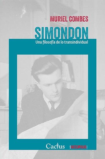 SIMONDON (UNA FILOSOFÍA DE LO TRANSINDIVIDUAL). COMBES, MURIEL