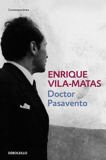 DOCTOR PASAVENTO. VILA-MATAS, ENRIQUE
