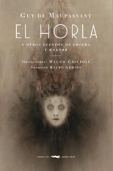 EL HORLA. MAUPASSANT, GUY DE