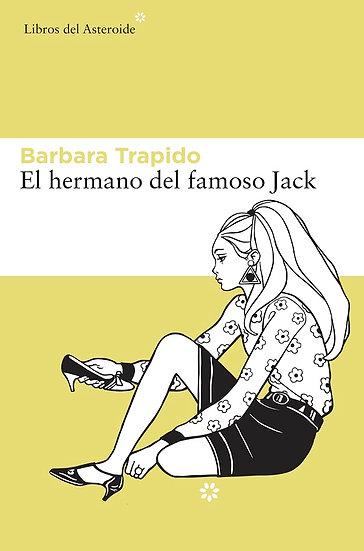 EL HERMANO DEL FAMOSO JACK. TRAPIDO BARBARA
