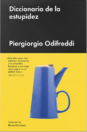 DICCIONARIO DE LA ESTUPIDEZ. ODIFREDDI, PIERGIORGIO