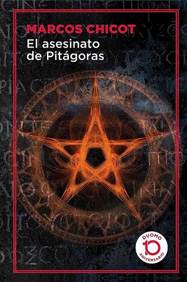 EL ASESINATO DE PITÁGORAS. CHICOT, MARCOS