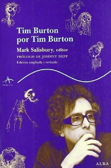 TIM BURTON POR TIM BURTON. SALISBURY, MARK