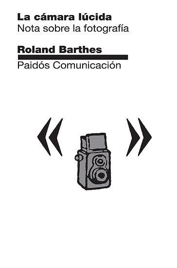 LA CÁMARA LÚCIDA. BARTHES, ROLAND