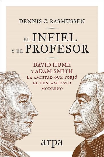 EL INFIEL Y EL PROFESOR. RASMUSSEN, DENNIS C.