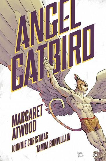 ANGEL CATBIRD. ATWOOD, MARGARET