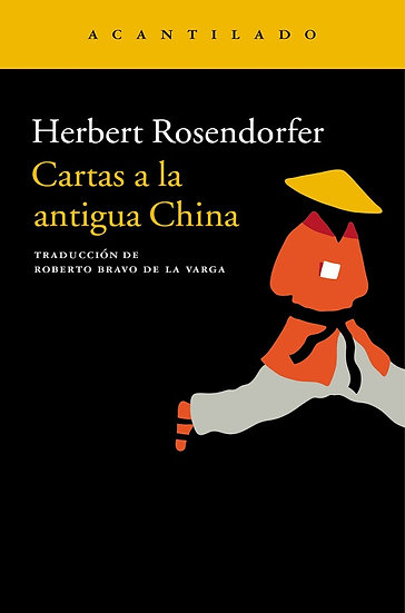 CARTAS A LA ANTIGUA CHINA. ROSENDORFER, HERBERT