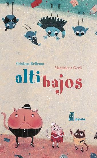 ALTIBAJOS. BELLEMO, CRISTINA - GERLI, MADDALENA