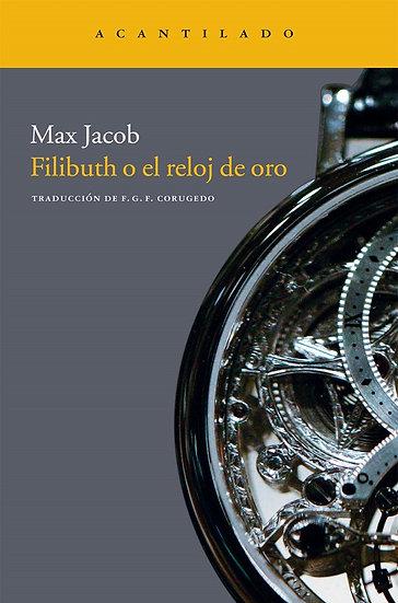 FILIBUTH O EL RELOJ DE ORO. JACOB, MAX