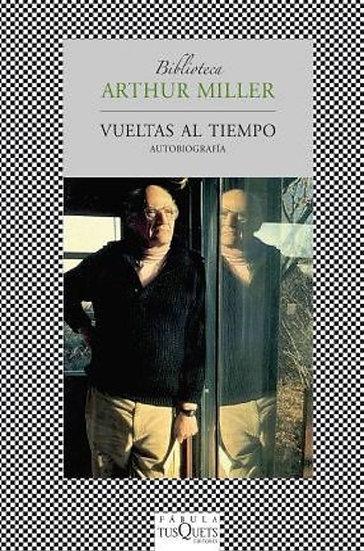 VUELTAS AL TIEMPO. MILLER, ARTHUR