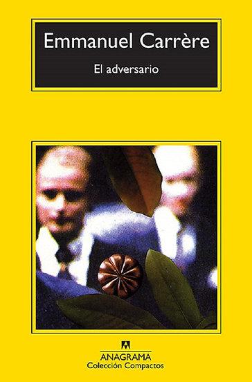 EL ADVERSARIO. CARRERE, EMMANUEL