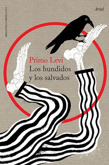 LOS HUNDIDOS Y LOS SALVADOS. LEVI, PRIMO