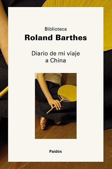 DIARIO DE MI VIAJE A CHINA. BARTHES, ROLAND