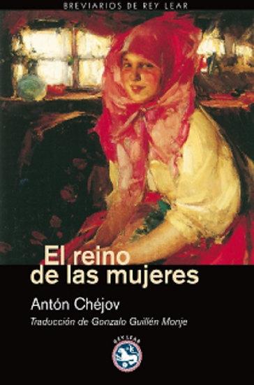 EL REINO DE LAS MUJERES. CHÉJOV, ANTÓN
