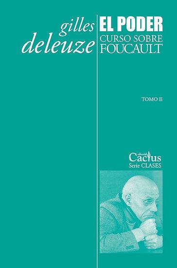 EL PODER (CURSO SOBRE FOUCAULT TOMO II). DELEUZE, GILLES